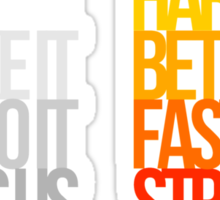 Harder Better Faster Stronger (Dark Background) Sticker
