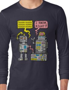 Robot Talk Long Sleeve T-Shirt