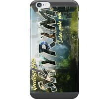 Greetings from Skyrim! iPhone Case/Skin
