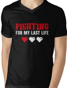 Fighting for my last life Fitness Workout  Mens V-Neck T-Shirt