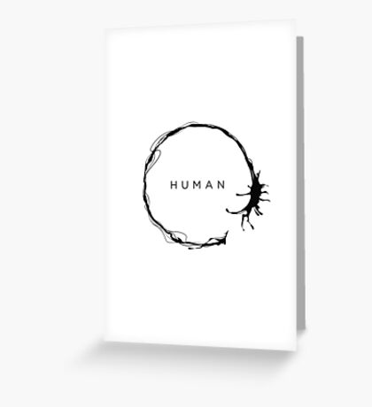 HUMAN Greeting Card