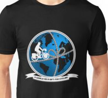 A world as a gift for cycling Unisex T-Shirt