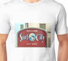 Welcome To Surf City Unisex T-Shirt