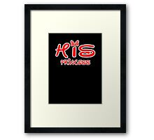 HIS PRINCESS Framed Print