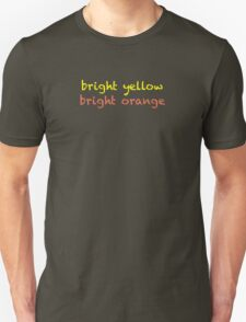 bright yellow bright orange T-Shirt