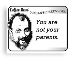 You are not your parents Canvas Print