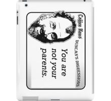 You are not your parents iPad Case/Skin