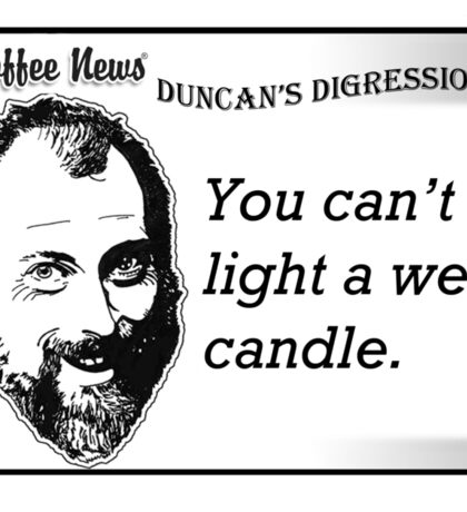 You can't light a wet candle. Sticker