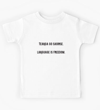 Language is Freedom Kids Tee