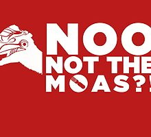 NOO NOT THE MOAS! by NerdDesign