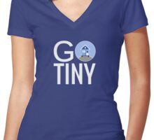 Go Tiny - Tiny House Women's Fitted V-Neck T-Shirt