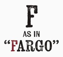 Fargo North DakotaT-shirt - Alphabet Letter Kids Tee