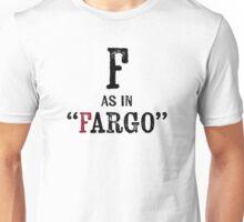 Fargo North DakotaT-shirt - Alphabet Letter Unisex T-Shirt