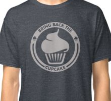 Bring Back the Cupcake - Gray Classic T-Shirt