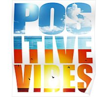 Positive Vibes Poster