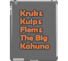 Kruk & Kuip & Flem & The Big Kahuna iPad Case/Skin