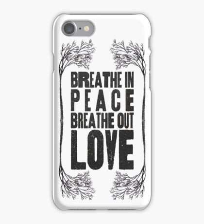 Breath Peace & Love iPhone Case/Skin