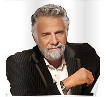 Most interesting man in the world Poster