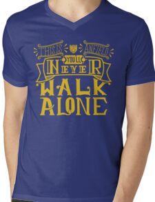 You'll Never Walk Alone Mens V-Neck T-Shirt