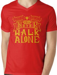 You'll Never Walk Alone Mens V-Neck T-Shirt