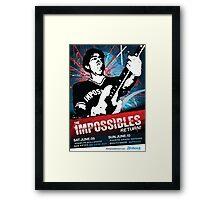 The Impossibles Return Poster - 6/9/12 & 6/10/12 Framed Print