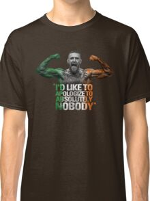 McGregor - I'd Like To Apologize To Absolutely Nobody Classic T-Shirt