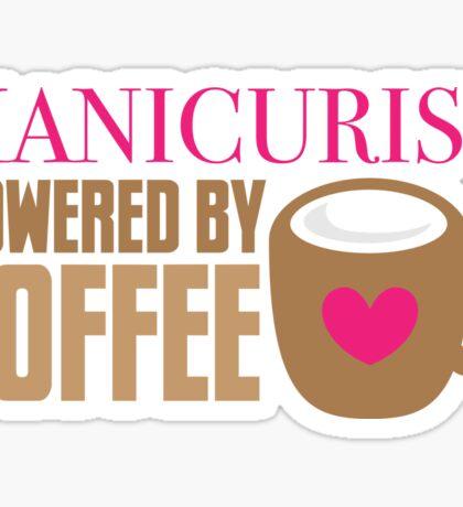 manicurist powered by coffee Sticker
