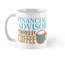 Financial Advisor powered by coffee Mug