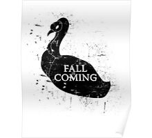 FALL IS COMING (black) Poster