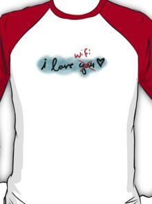 i love wifi T-Shirt