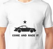 Come and Race It Unisex T-Shirt