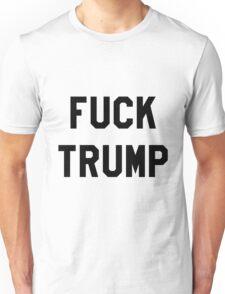 Fuck Trump - Black Unisex T-Shirt