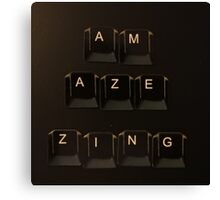 Keyboard lettering of AMAZING but not quite... Canvas Print