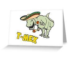 T-Mex T-Rex Mexican Tyrannosaurus Dinosaur Greeting Card