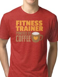 Fitness trainer powered by coffee Tri-blend T-Shirt