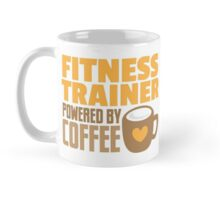 Fitness trainer powered by coffee Mug