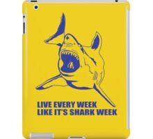 LIVE EVERY WEEK LIKE SHARK WEEK FUNNY SUPER SOFT TSHIRT 30 ROCK TEE EARTH NBC iPad Case/Skin