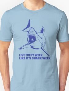 LIVE EVERY WEEK LIKE SHARK WEEK FUNNY SUPER SOFT TSHIRT 30 ROCK TEE EARTH NBC Unisex T-Shirt