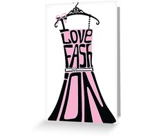 Silhouette of  woman dress from words I love Fashion Greeting Card