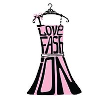 Silhouette of  woman dress from words I love Fashion Photographic Print