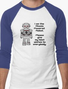 Best Wishes From Atomic Powered Toy Robot Men's Baseball ¾ T-Shirt