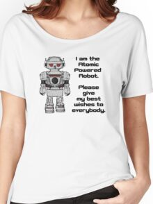 Best Wishes From Atomic Powered Toy Robot Women's Relaxed Fit T-Shirt