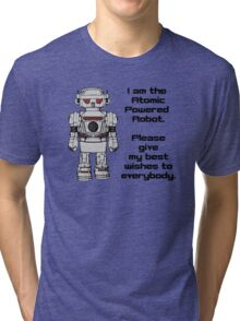 Best Wishes From Atomic Powered Toy Robot Tri-blend T-Shirt
