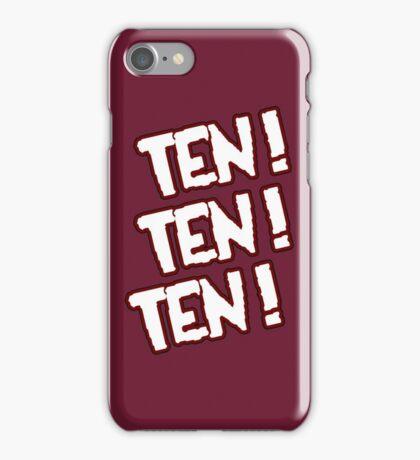 Ten! Ten! Ten! iPhone Case/Skin