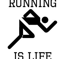 Running Is Life by kwg2200