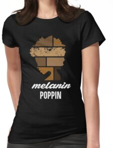 Melanin poppin Womens Fitted T-Shirt