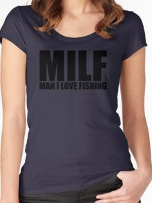MILF Man I Love Fishing T Shirt Funny Outdoors Clever Humor Tee Fisherman New Women's Fitted Scoop T-Shirt