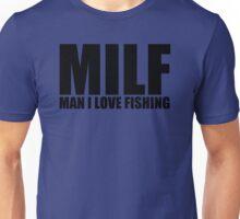 MILF Man I Love Fishing T Shirt Funny Outdoors Clever Humor Tee Fisherman New Unisex T-Shirt