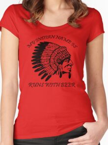 My Indian Name is Runs With Beer T-Shirt Funny Drinking Party Bar TEE Drunk vtg Women's Fitted Scoop T-Shirt
