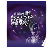 Eleventh Doctor - Is This How Time Passes?  Really Slowly, and in the Right Order? Poster